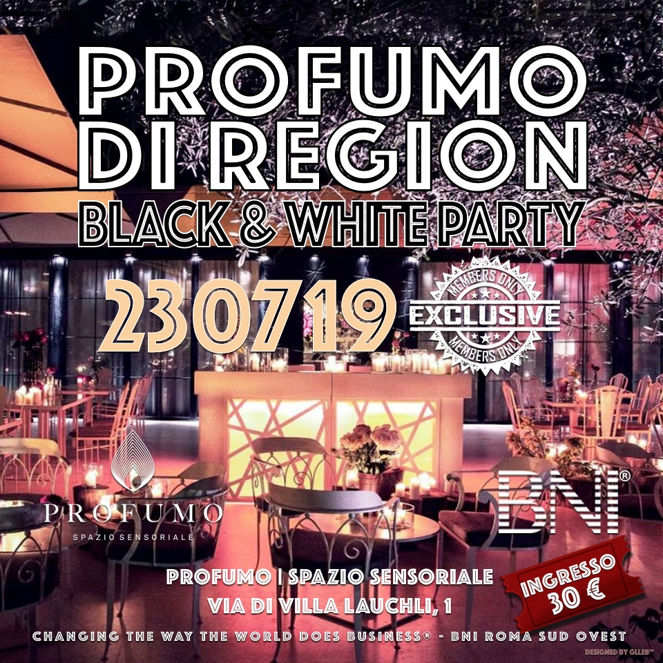 BNI Profumo di Region BLACK & WHITE PARTY - LUGLIO 2019